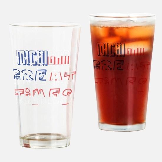 Unique Michigan state slogan Drinking Glass