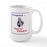Congress You're Fired! Large Mug
