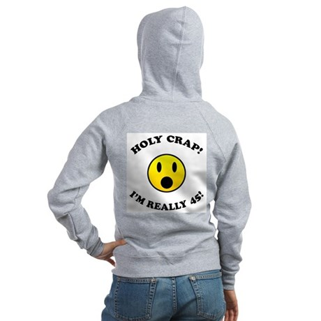 45th Birthday Gag Gifts Women's Zip Hoodie