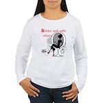 Drink's well Women's Long Sleeve T-Shirt