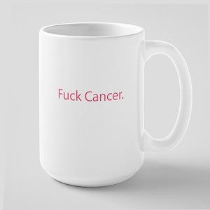 Fuck cancer Large Mug