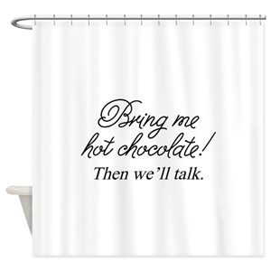 Funny Chocolate Sayings Shower Curtains