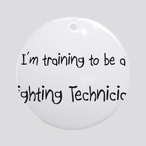 I'm training to be a Lighting Technician Ornament