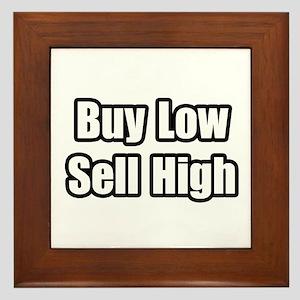 """""""Buy Low, Sell High"""" Framed Tile"""