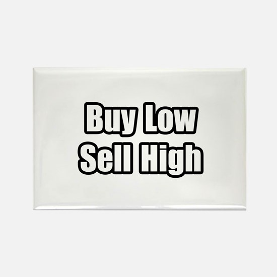 """Buy Low, Sell High"" Rectangle Magnet"