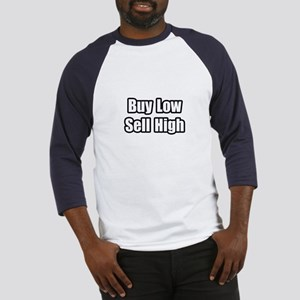 """Buy Low, Sell High"" Baseball Jersey"