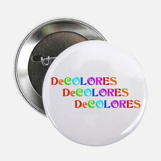 """Cute Decolores 2.25"""" Button"""