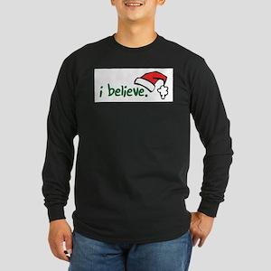 i believe. Long Sleeve T-Shirt