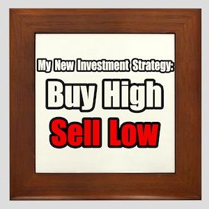 """""""Buy High, Sell Low"""" Framed Tile"""