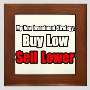 """""""Buy Low, Sell Lower"""" Framed Tile"""