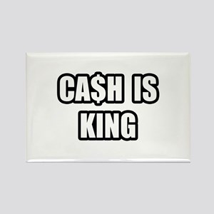 """Cash Is King"" Rectangle Magnet"