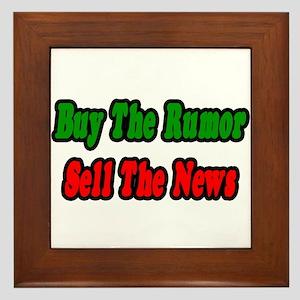 """""""Buy the Rumor Sell the News"""" Framed Tile"""