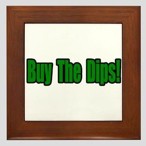 """""""Buy The Dips!"""" Framed Tile"""