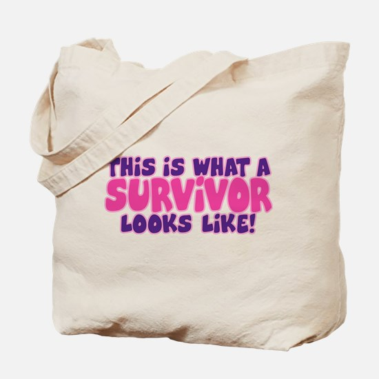 WHAT A SURVIVOR LOOKS LIKE Tote Bag