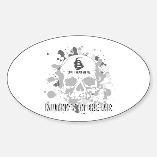 Mutiny's In The Air (Gray) Oval Decal