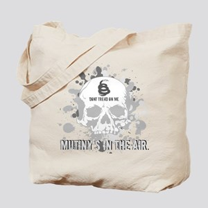 Mutiny's In The Air (Gray) Tote Bag