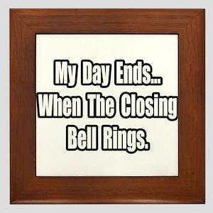 """""""Closing Bell Rings"""" Framed Tile"""
