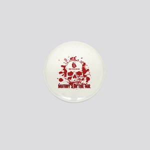 Mutiny's In The Air (Red) Mini Button