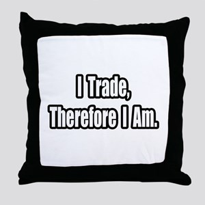 """Stock Trading Philosophy"" Throw Pillow"