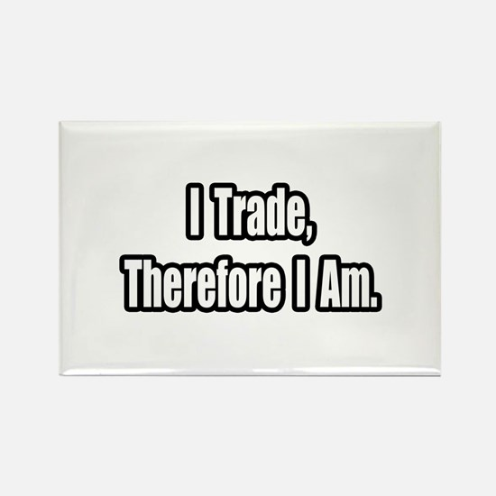 """Stock Trading Philosophy"" Rectangle Magnet"