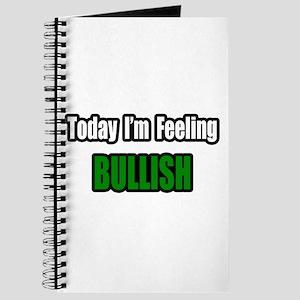 """""""I'm Feeling Bullish"""" Journal"""