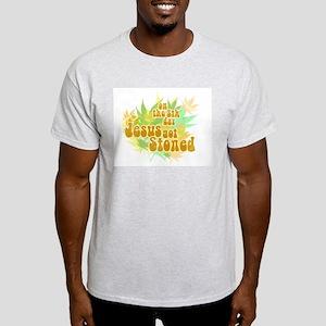 Jesus Got Stoned Light T-Shirt