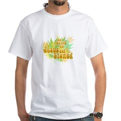 Jesus Got Stoned White T-Shirt