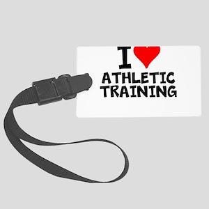 I Love Athletic Training Luggage Tag