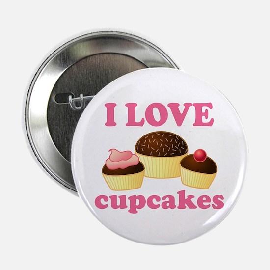 "I Love Cupcakes 2.25"" Button"