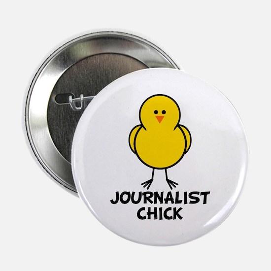 """Journalist Chick 2.25"""" Button"""