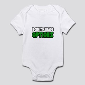 """Born To Trade Options"" Infant Bodysuit"