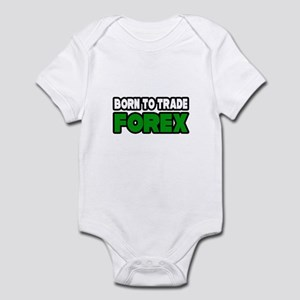 """Born To Trade Forex"" Infant Bodysuit"