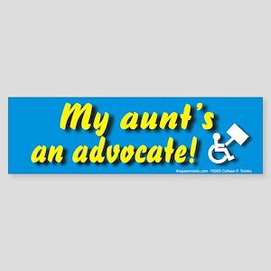 My Aunt's an Advocate Bumper Sticker