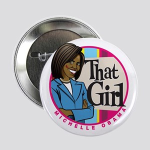 """That Girl! 2.25"""" Button"""