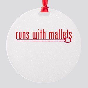funny mallet Round Ornament