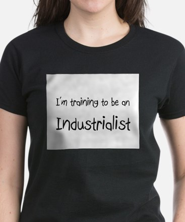 I'm Training To Be An Industrialist Women's Dark T