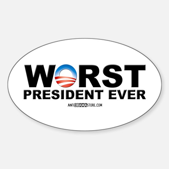 Worst President Ever Oval Decal