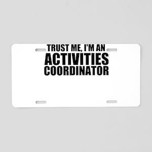 Trust Me, I'm An Activities Coordinator Alumin