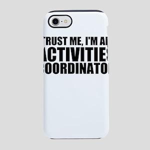 Trust Me, I'm An Activities Coordinator iPhone
