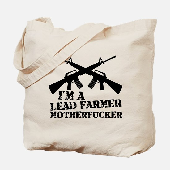 im a lead farmer tropic thunder Tote Bag