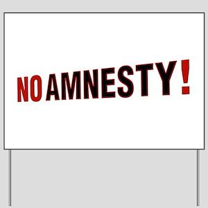 No Amnesty! Yard Sign