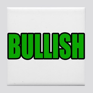 """BULLISH"" Tile Coaster"