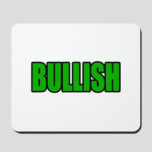 """BULLISH"" Mousepad"