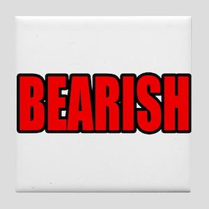 """BEARISH"" Tile Coaster"