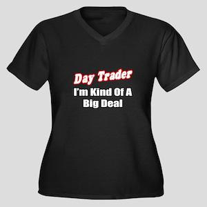 """Day Trader...Big Deal"" Women's Plus Size V-Neck D"