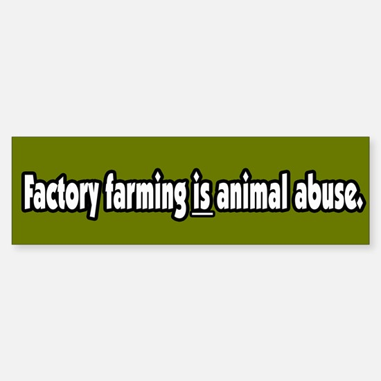 Factory Farm Animal Abuse Vegetarian BumperBumper Bumper Sticker