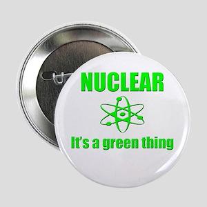"nuclear power go green 2.25"" Button"