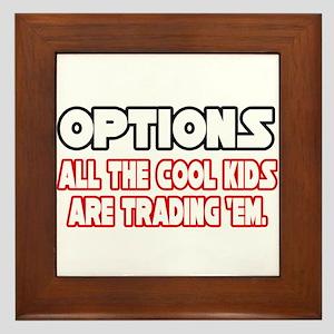"""""""Options...Cool Kids"""" Framed Tile"""