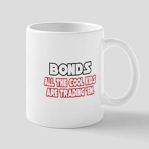 """""""Bonds...Cool Kids"""" Mug"""