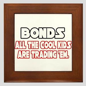 """""""Bonds...Cool Kids"""" Framed Tile"""